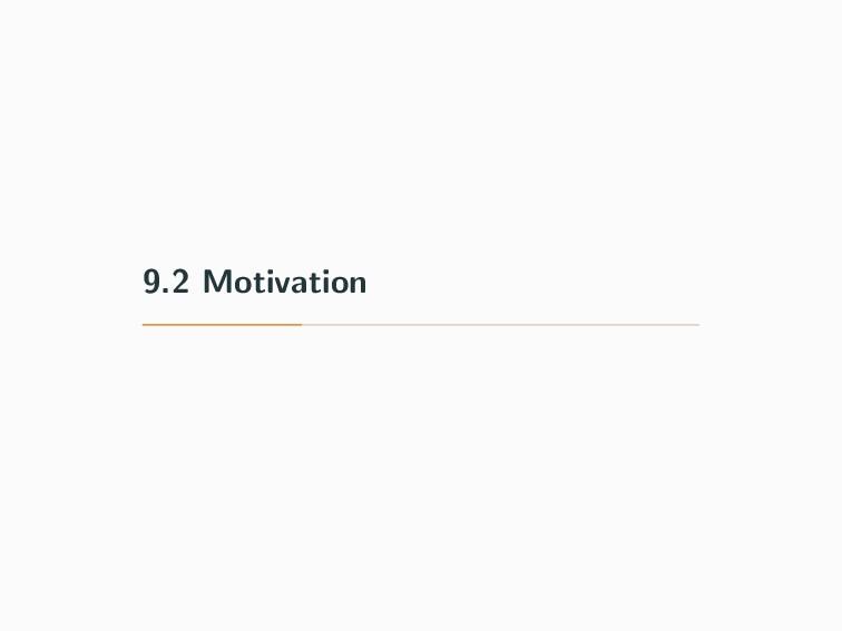 9.2 Motivation