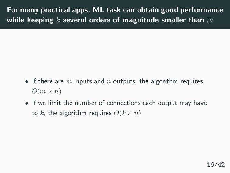 For many practical apps, ML task can obtain goo...