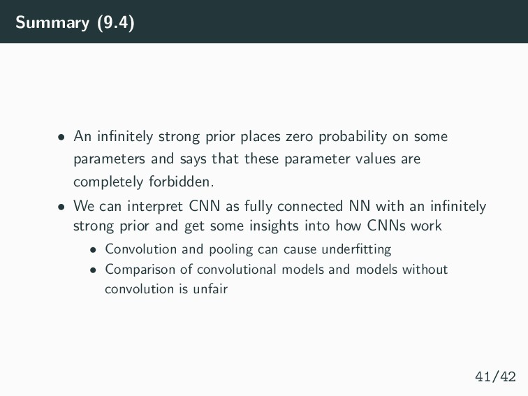 Summary (9.4) • An infinitely strong prior place...