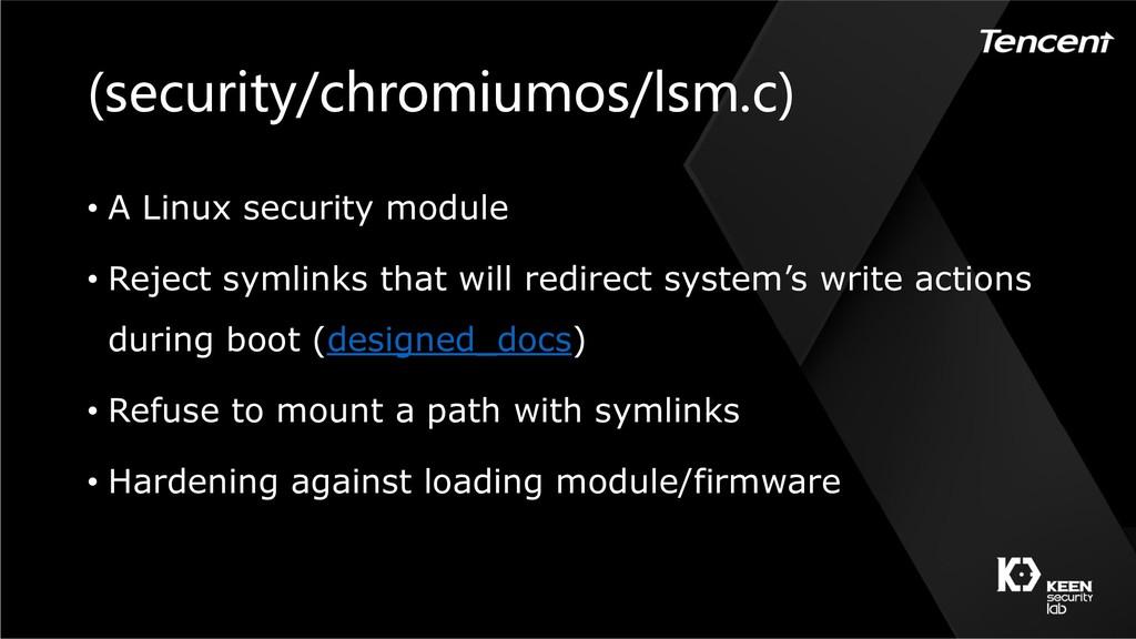 ) ( ) • A Linux security module • Reject symlin...