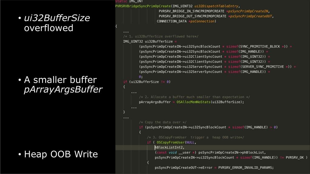 • ui32BufferSize overflowed • A smaller buffer ...