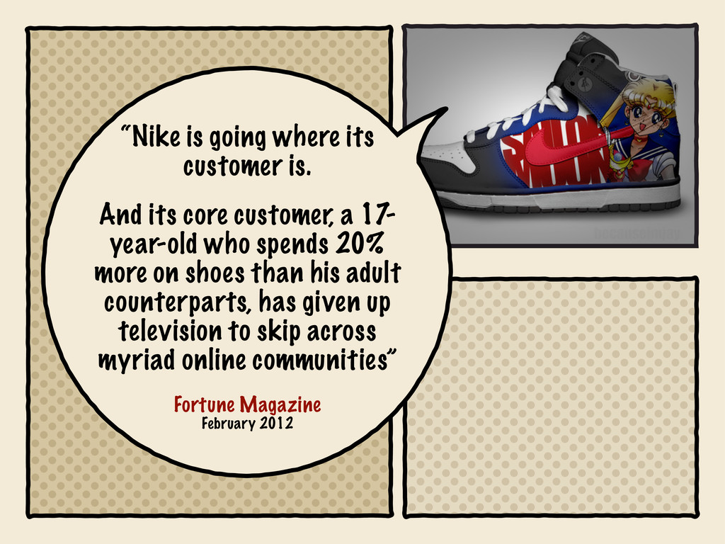 """""""Nike is going where its customer is. And its c..."""