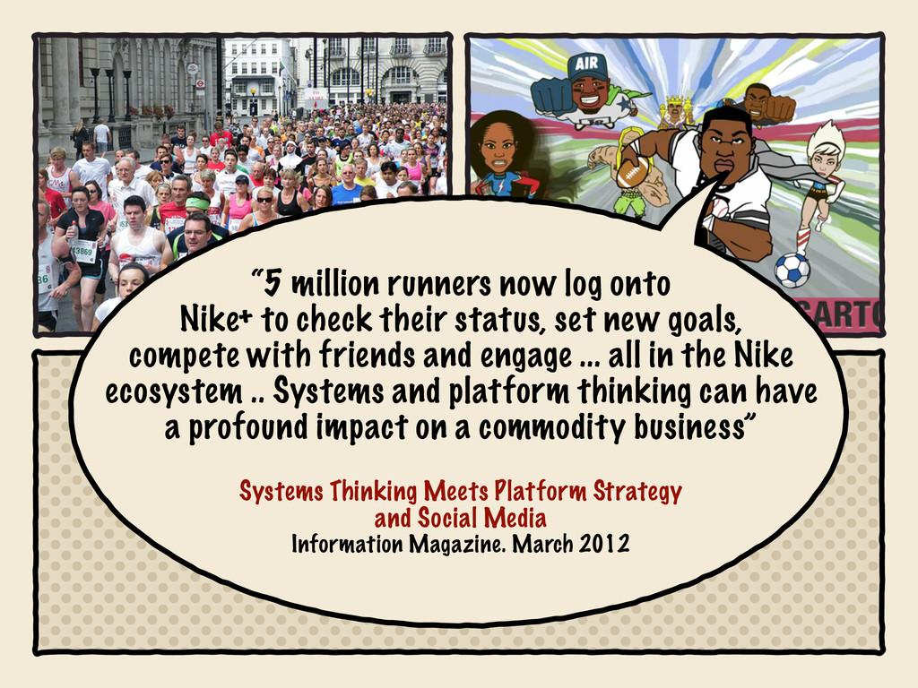 """5 million runners now log onto Nike+ to check ..."