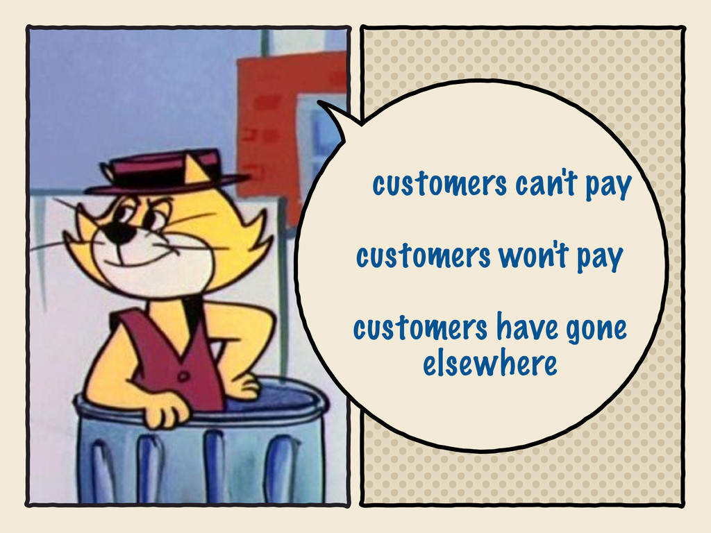 customers can't pay customers won't pay custome...
