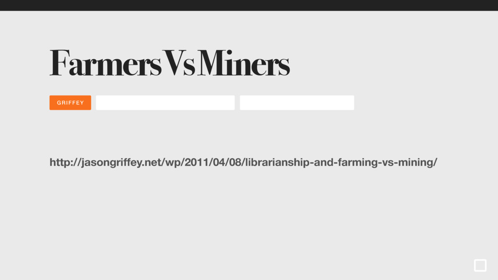 GRIFFEY Farmers Vs Miners http://jasongriffey.n...