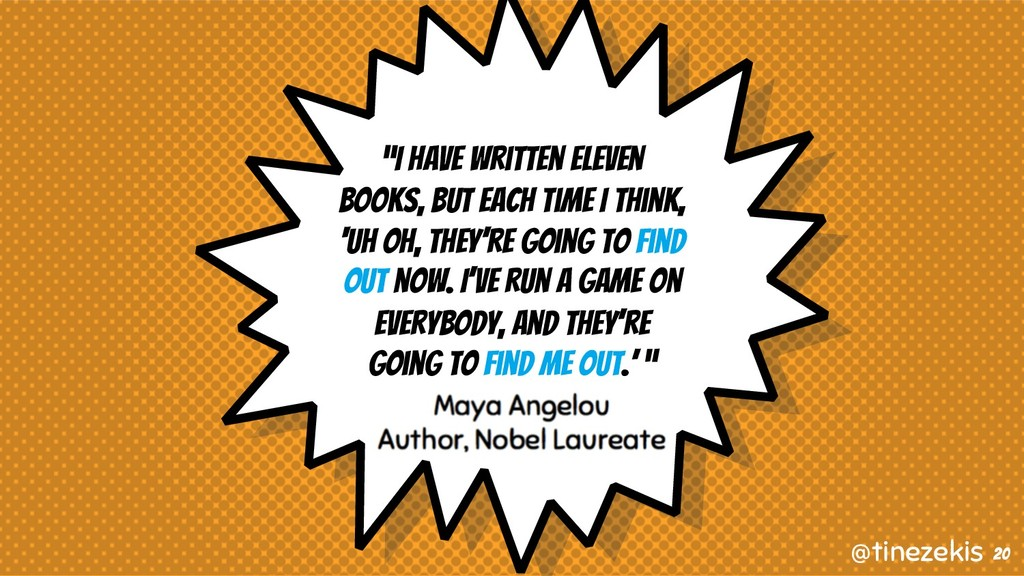"""""""I have written eleven books, but each time I t..."""