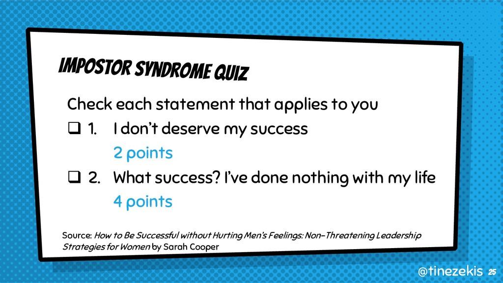 Impostor Syndrome Quiz Check each statement tha...
