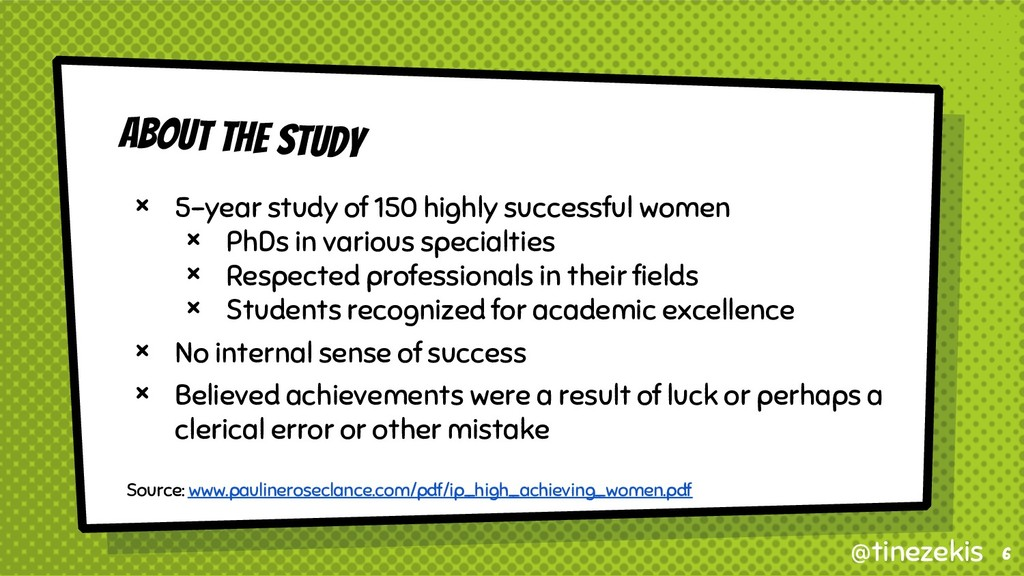 About the Study × 5-year study of 150 highly su...