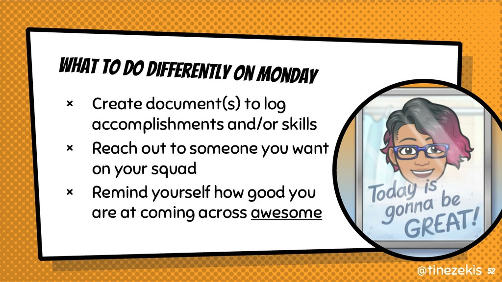 What to do Differently On Monday × Create docum...