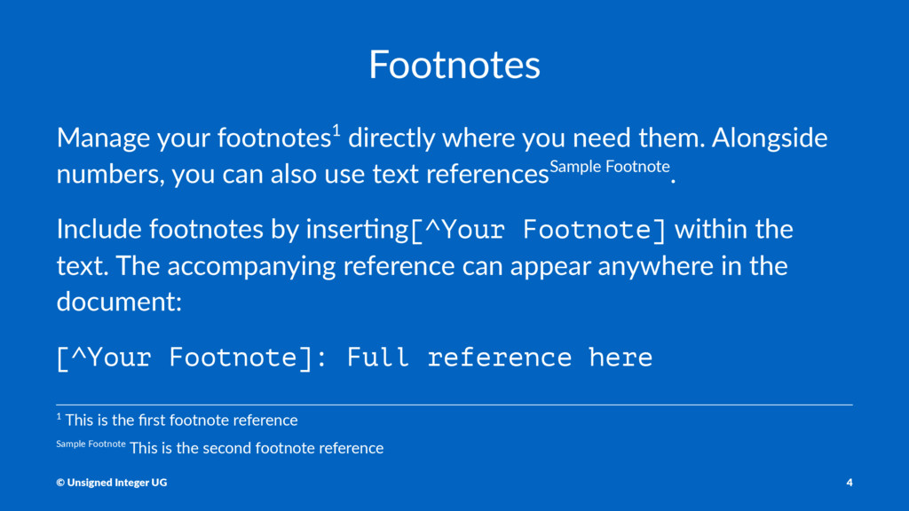Footnotes Manage your footnotes1 directly where...