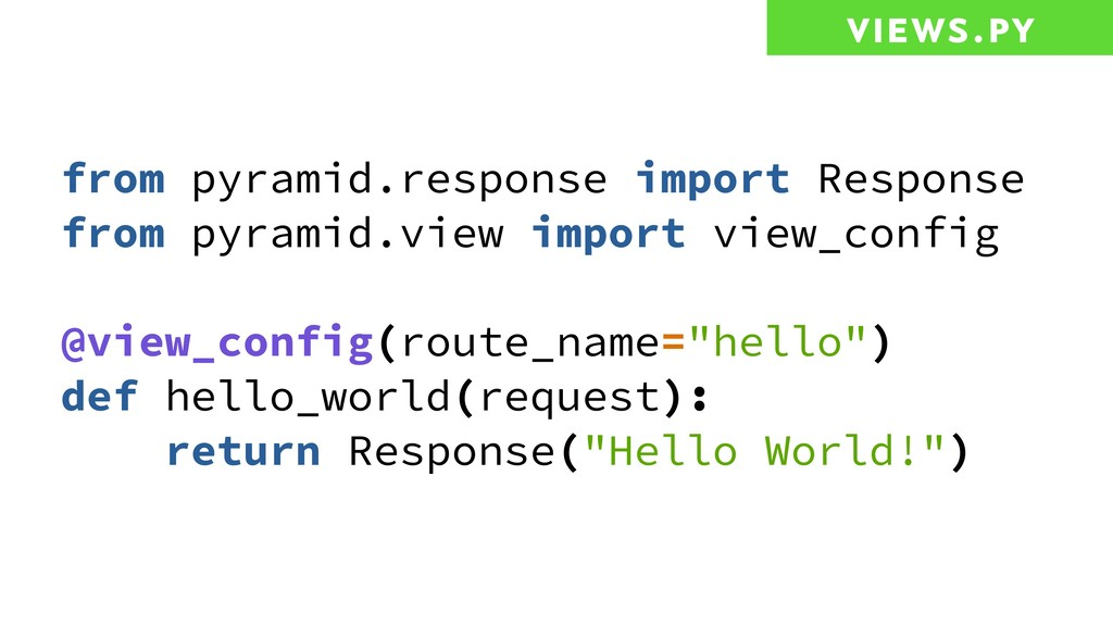 views.py from pyramid.response import Response ...