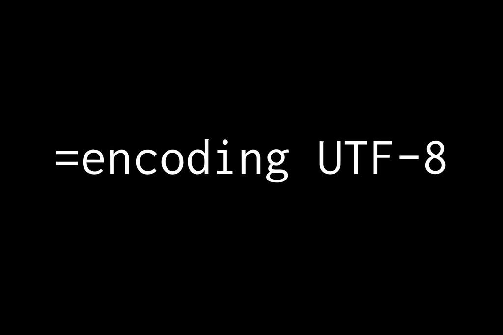=encoding UTF-8