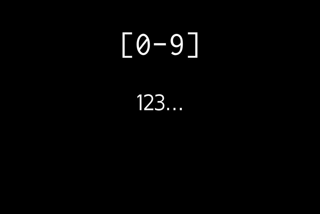 [0-9] 123…