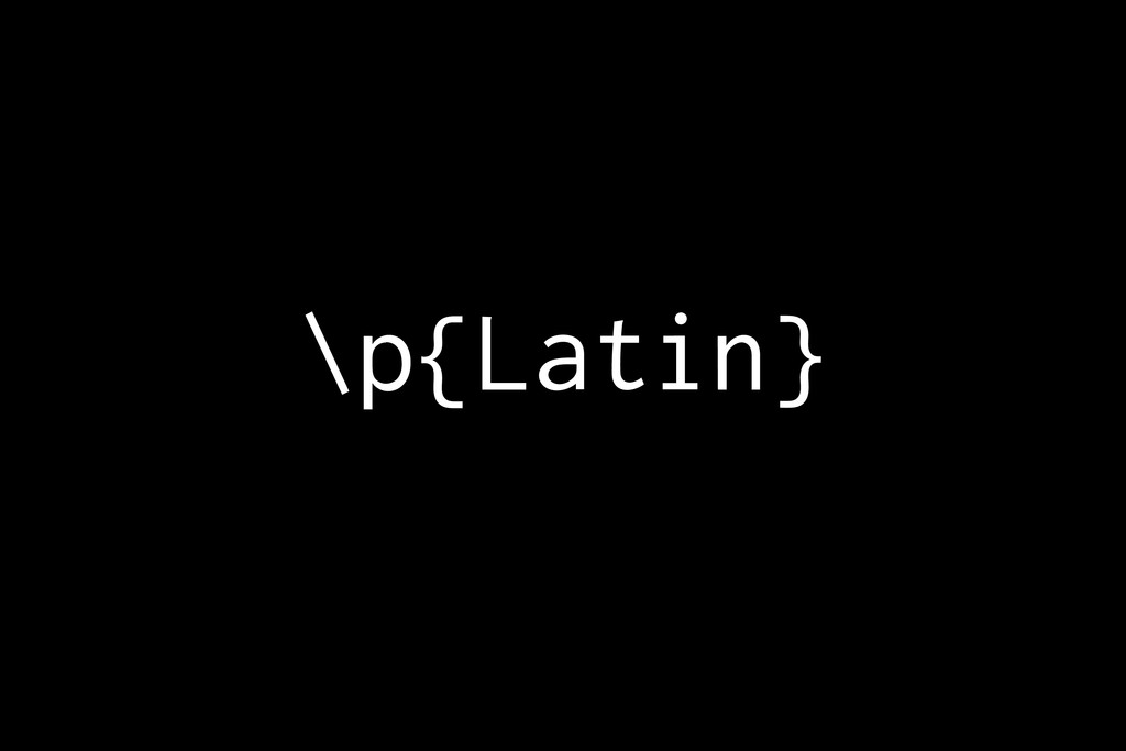 \p{Latin}