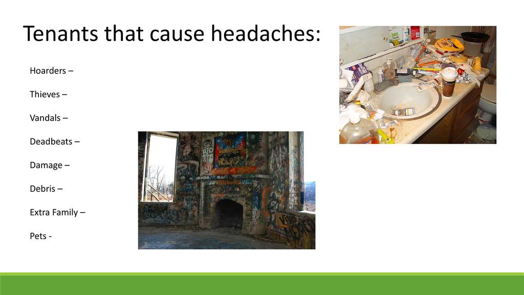 Tenants that cause headaches: Hoarders – Thieve...