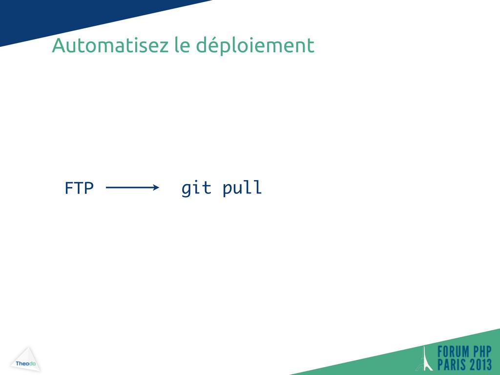 Automatisez le déploiement git pull FTP