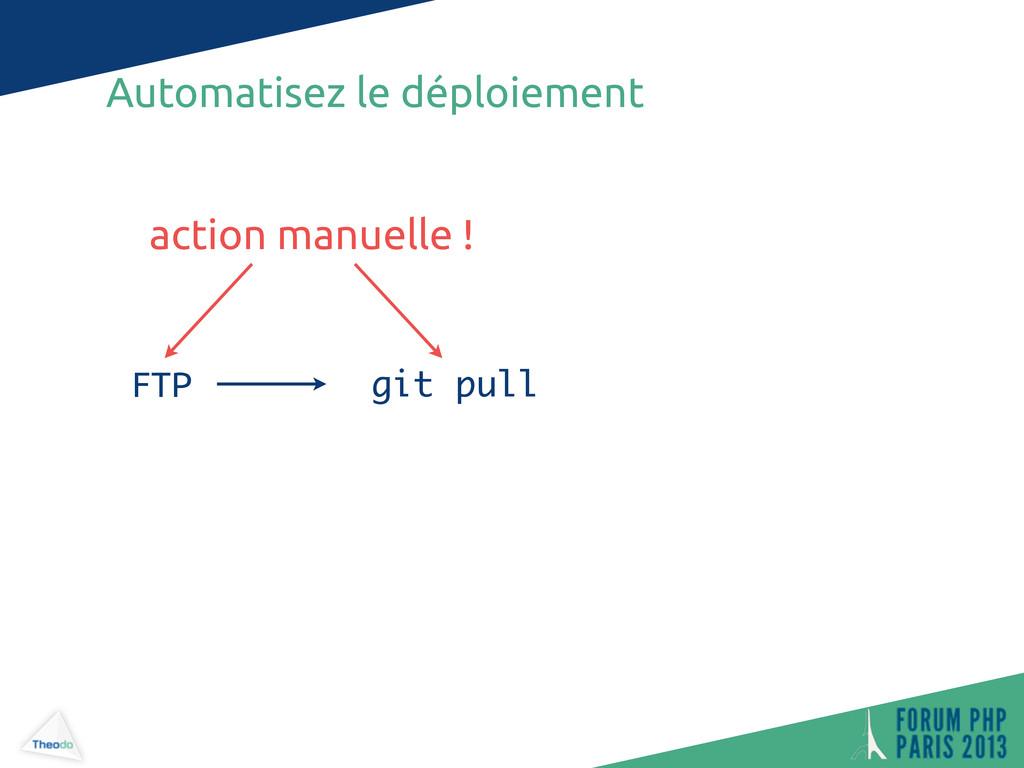 Automatisez le déploiement git pull FTP action ...