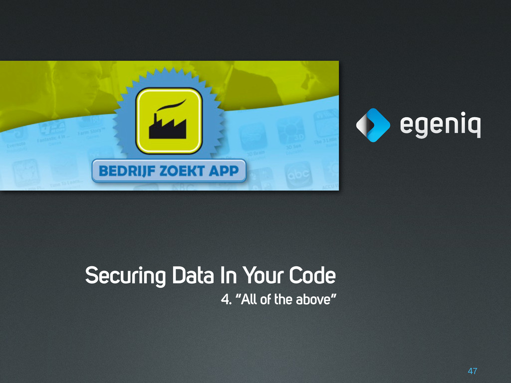 "Securing Data In Your Code 4. ""All of the above..."