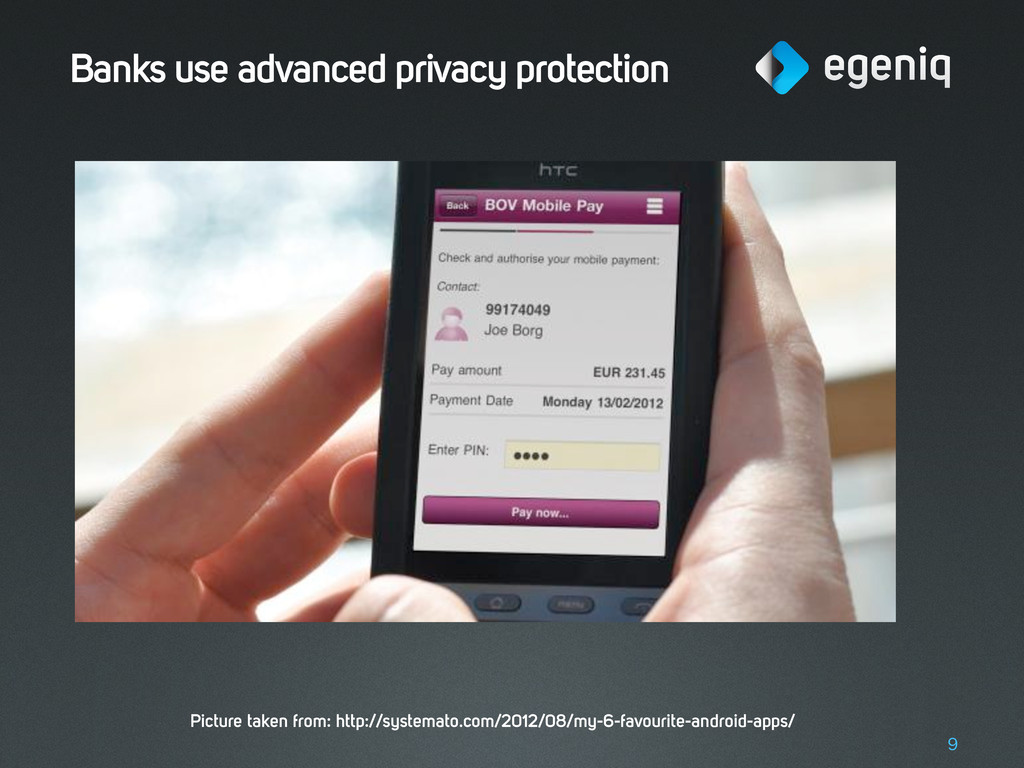 Banks use advanced privacy protection 9 Picture...