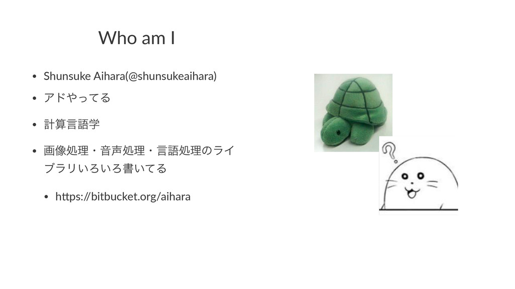 Who$am$I • Shunsuke)Aihara(@shunsukeaihara) • Ξ...