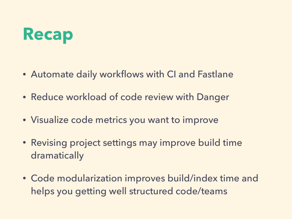 Recap • Automate daily workflows with CI and Fas...