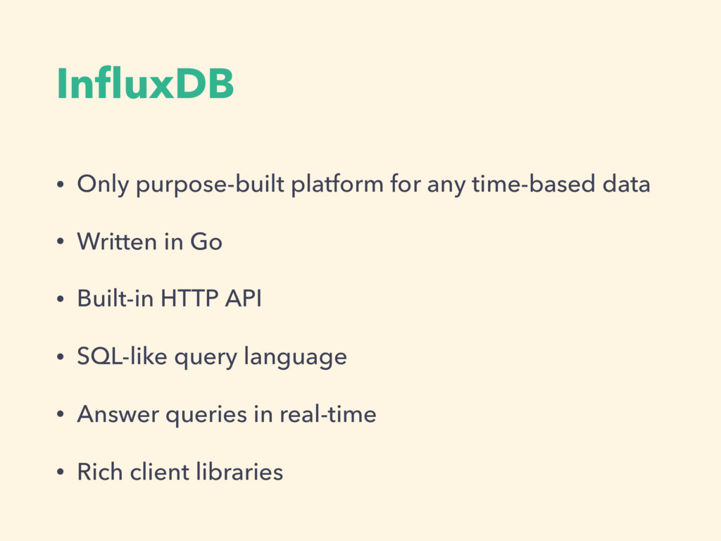 InfluxDB • Only purpose-built platform for any t...
