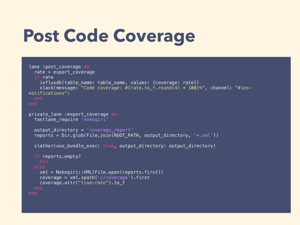 Post Code Coverage lane :post_coverage do rate ...