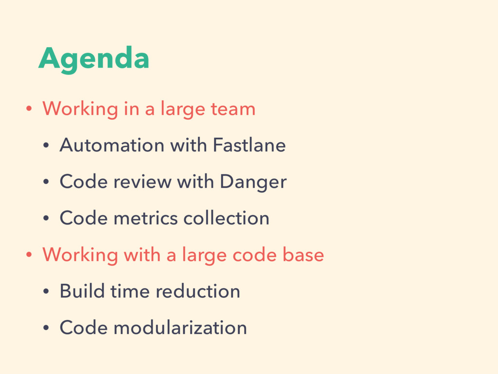 Agenda • Working in a large team • Automation w...