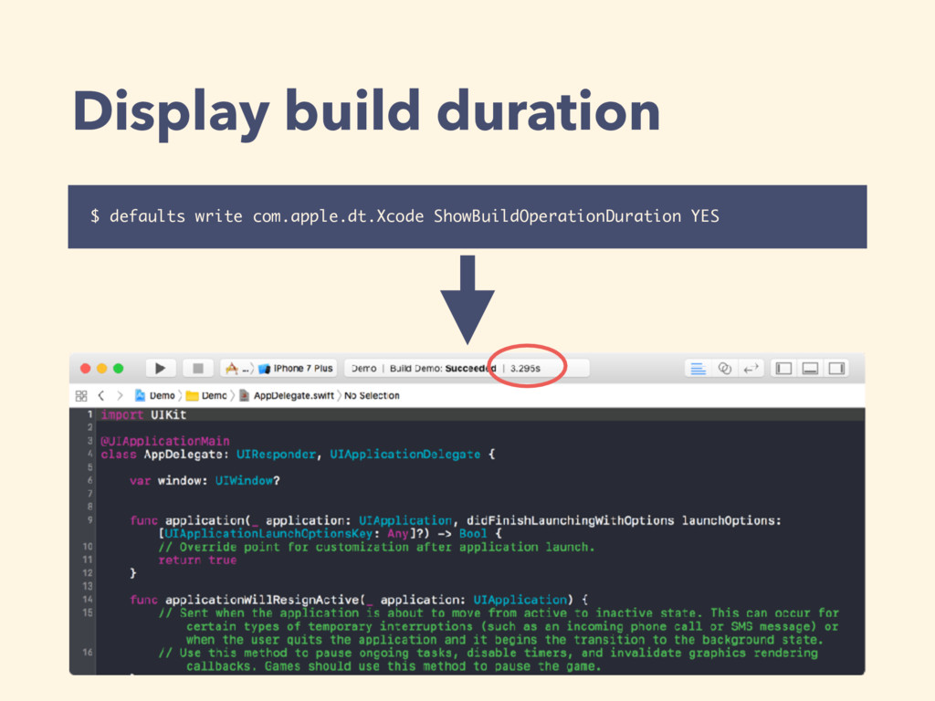 Display build duration $ defaults write com.app...