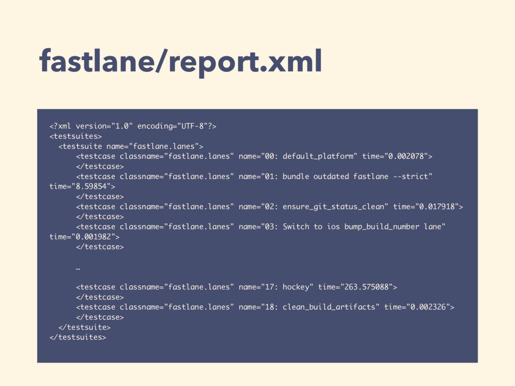 "fastlane/report.xml <?xml version=""1.0"" encodin..."
