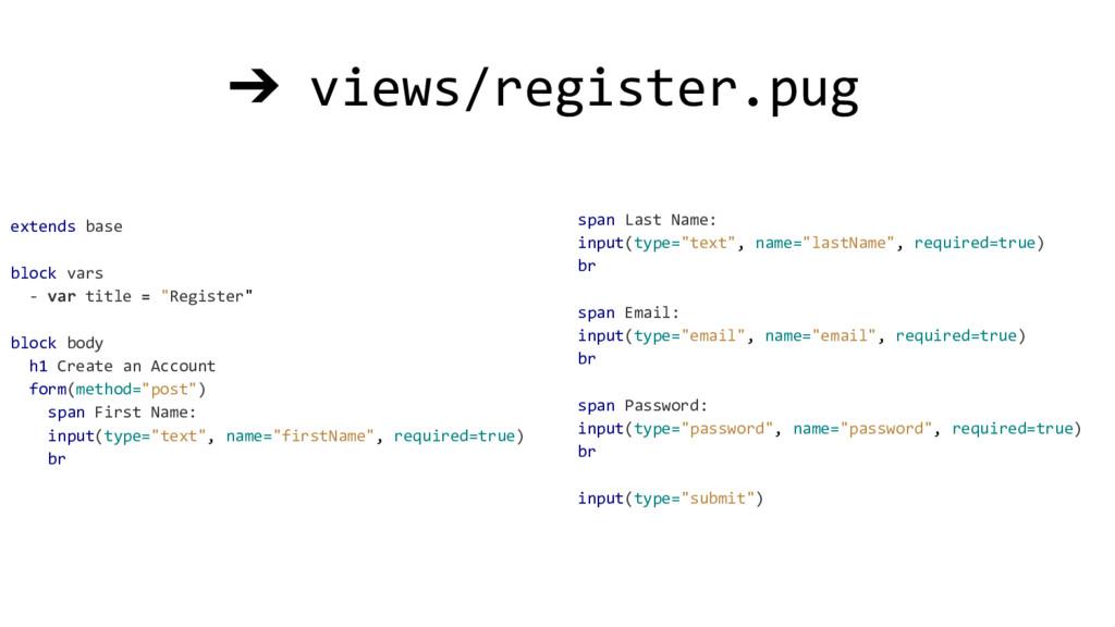 """extends base block vars - var title = """"Register..."""