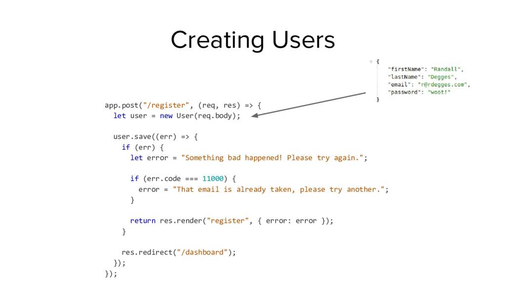"""app.post(""""/register"""", (req, res) => { let user ..."""