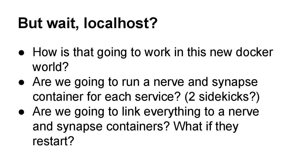 But wait, localhost? ● How is that going to wor...