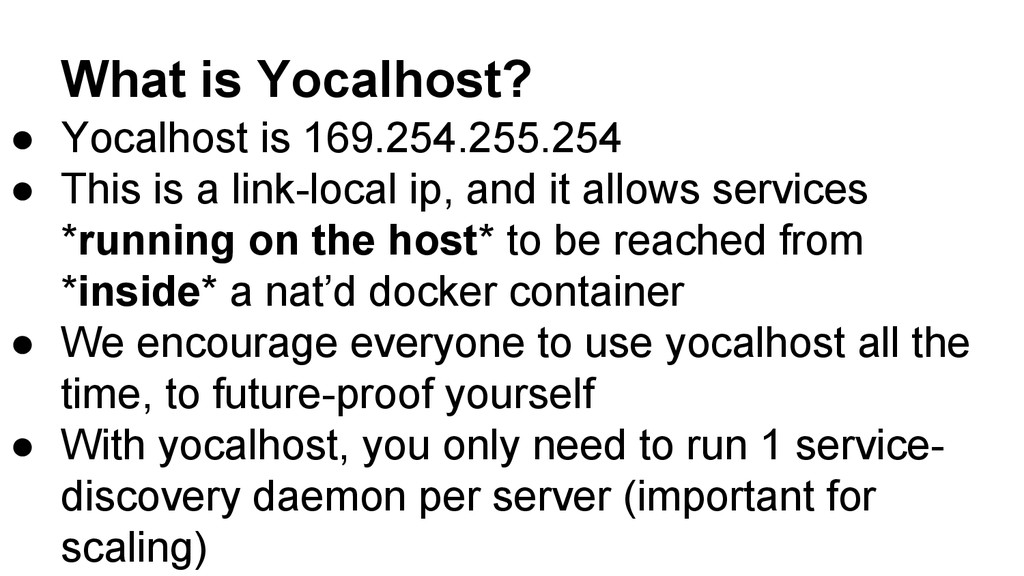 What is Yocalhost? ● Yocalhost is 169.254.255.2...