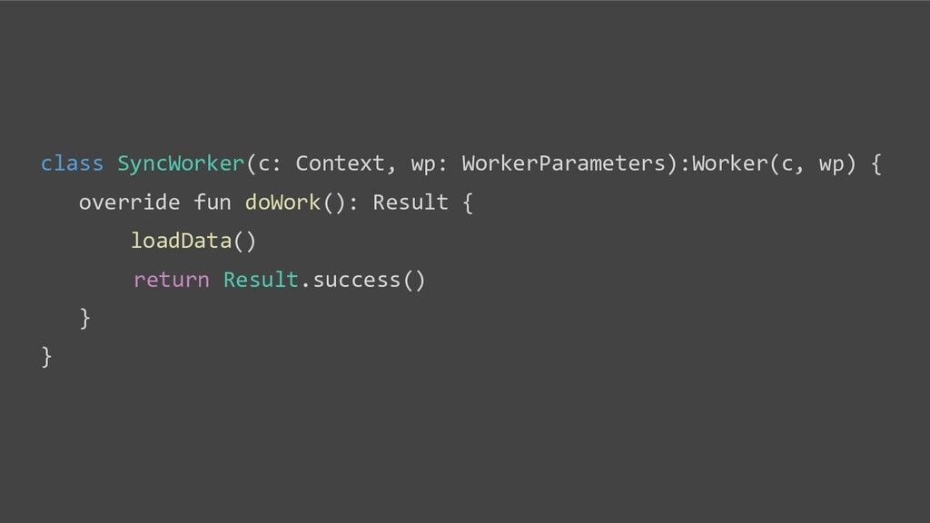 class SyncWorker(c: Context, wp: WorkerParamete...