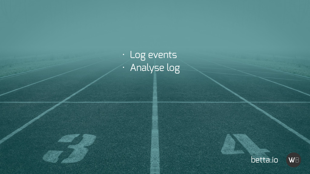 betta.io • Log events • Analyse log