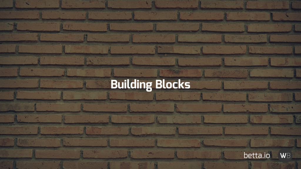 Building Blocks betta.io
