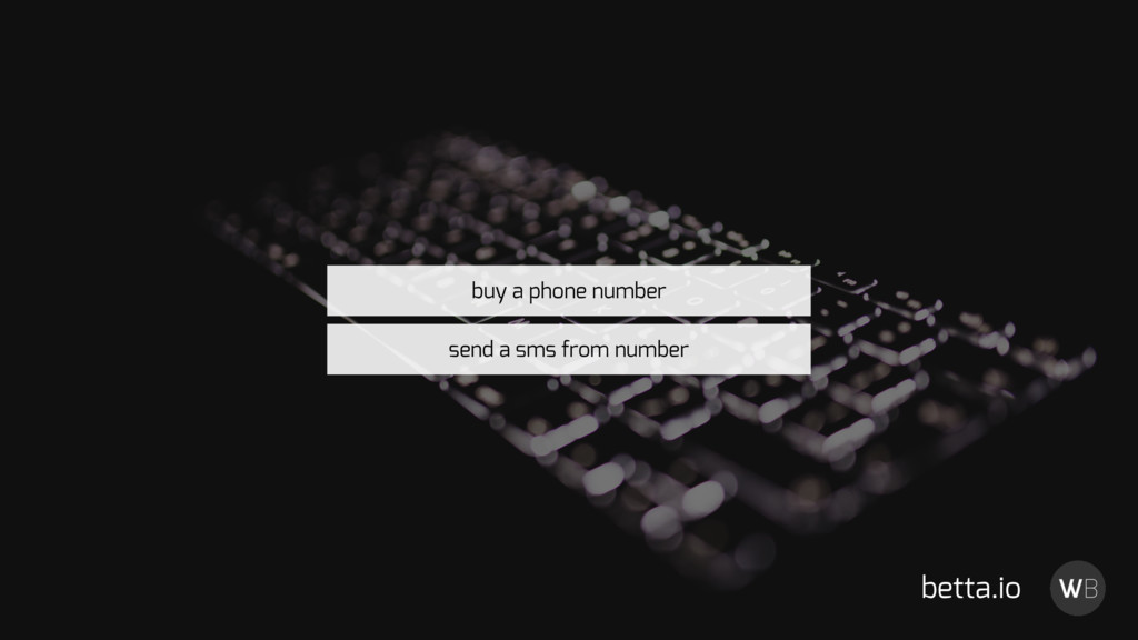 betta.io send a sms from number buy a phone num...