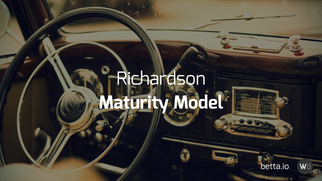 Richardson Maturity Model betta.io