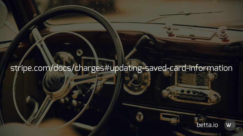 stripe.com/docs/charges#updating-saved-card-info...