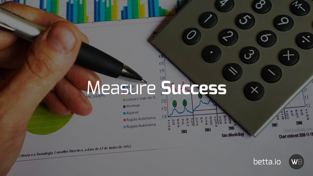 Measure Success betta.io