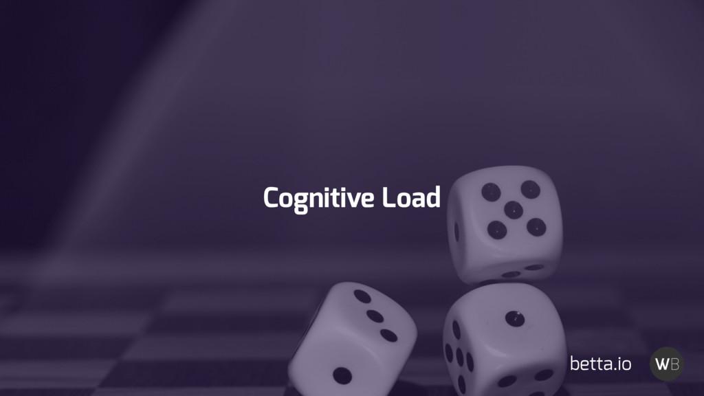 Cognitive Load betta.io