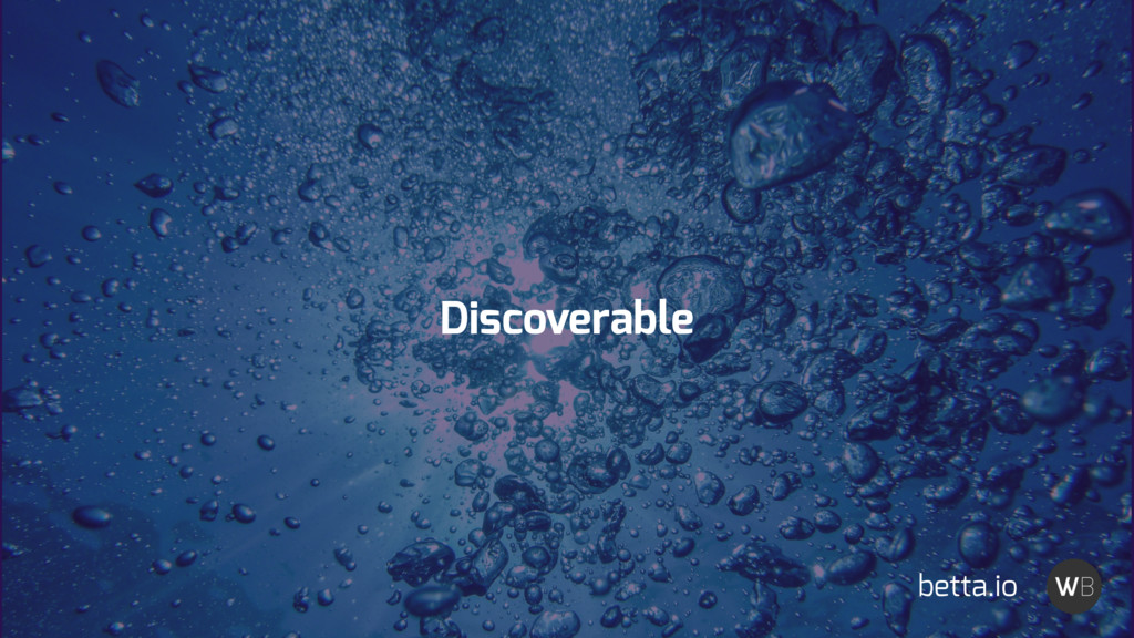 Discoverable betta.io