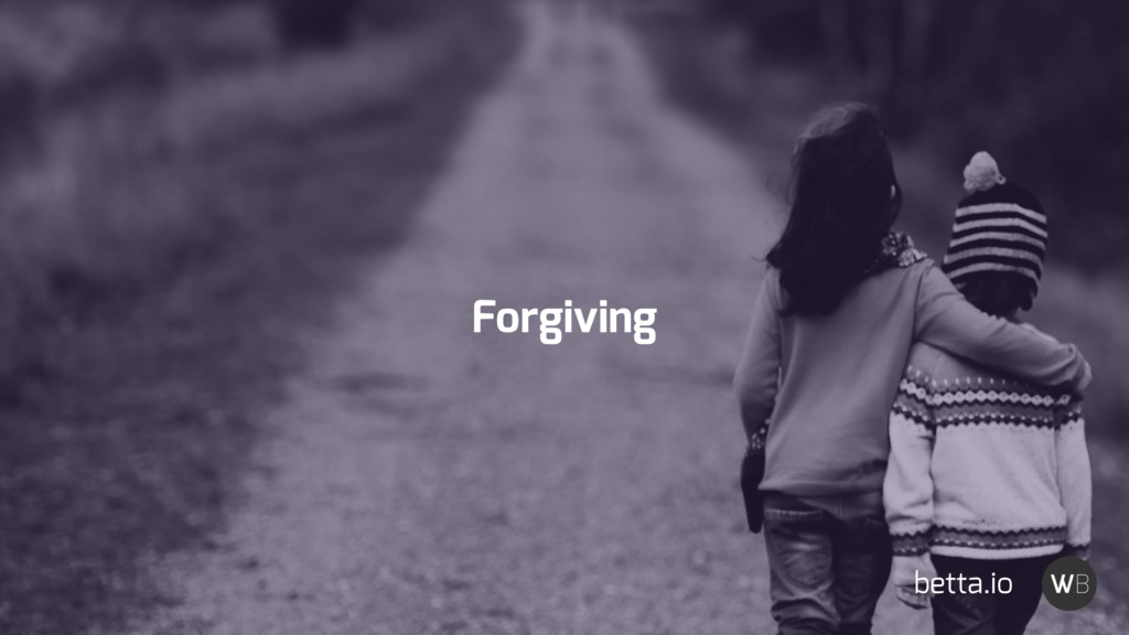Forgiving betta.io