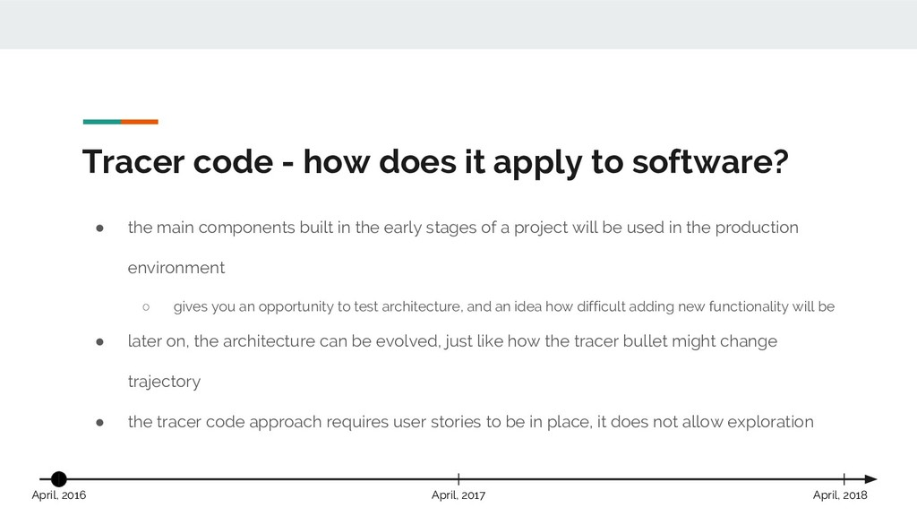 Tracer code - how does it apply to software? ● ...