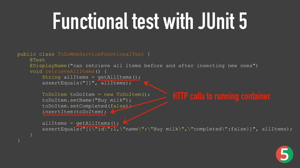 Functional test with JUnit 5 public class ToDoW...