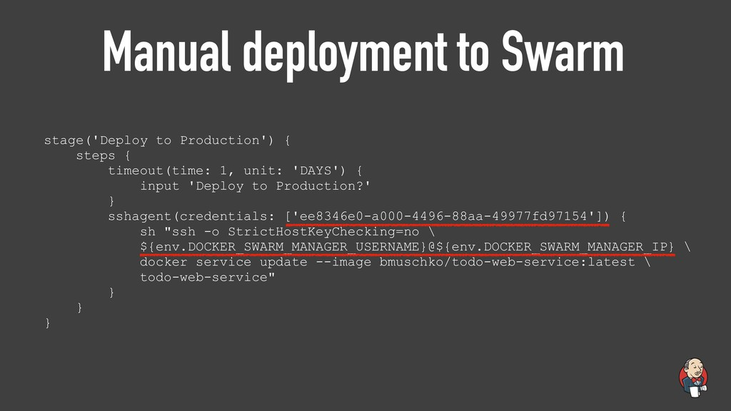 Manual deployment to Swarm stage('Deploy to Pro...