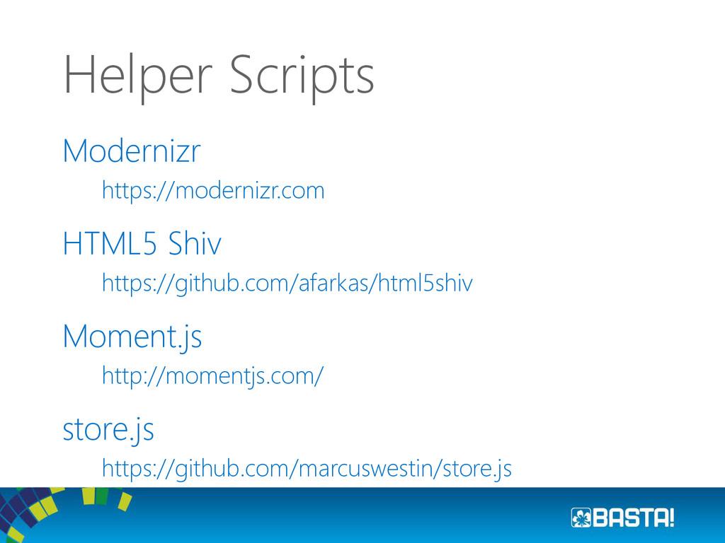 Modernizr https://modernizr.com HTML5 Shiv http...