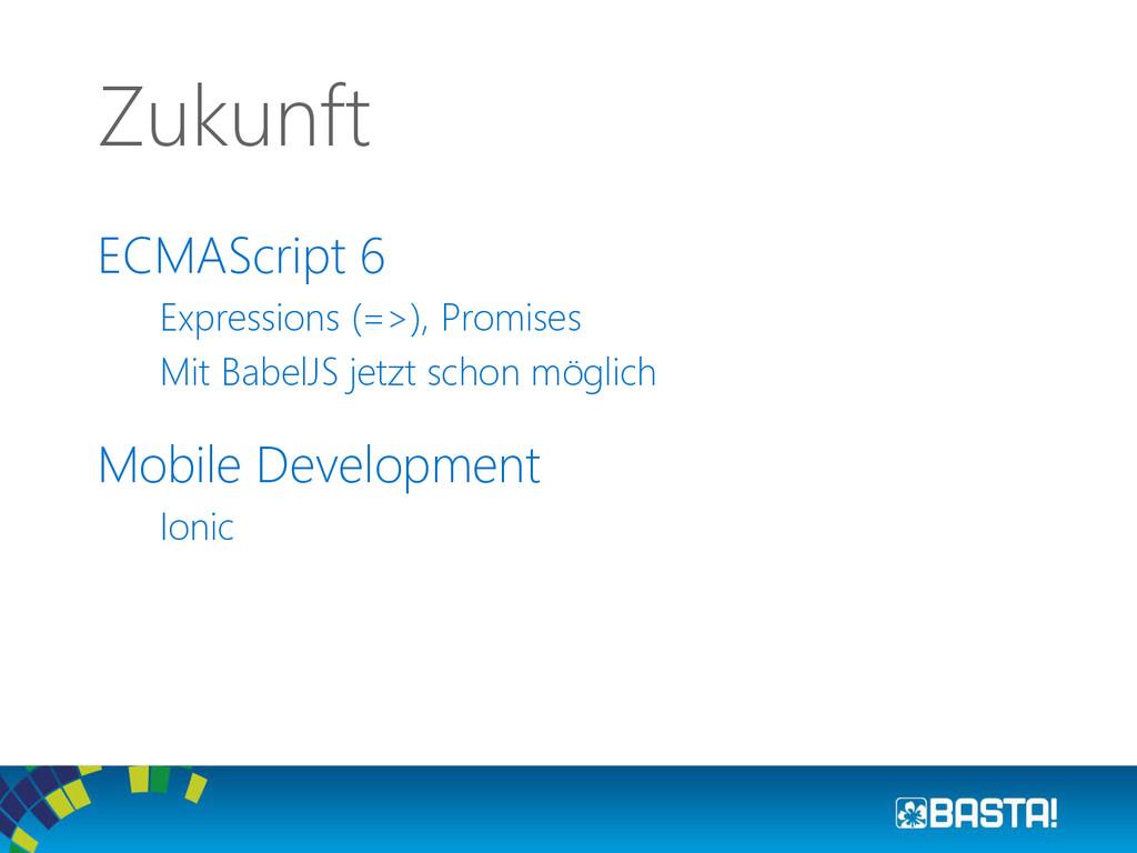 ECMAScript 6 Expressions (=>), Promises Mit Bab...