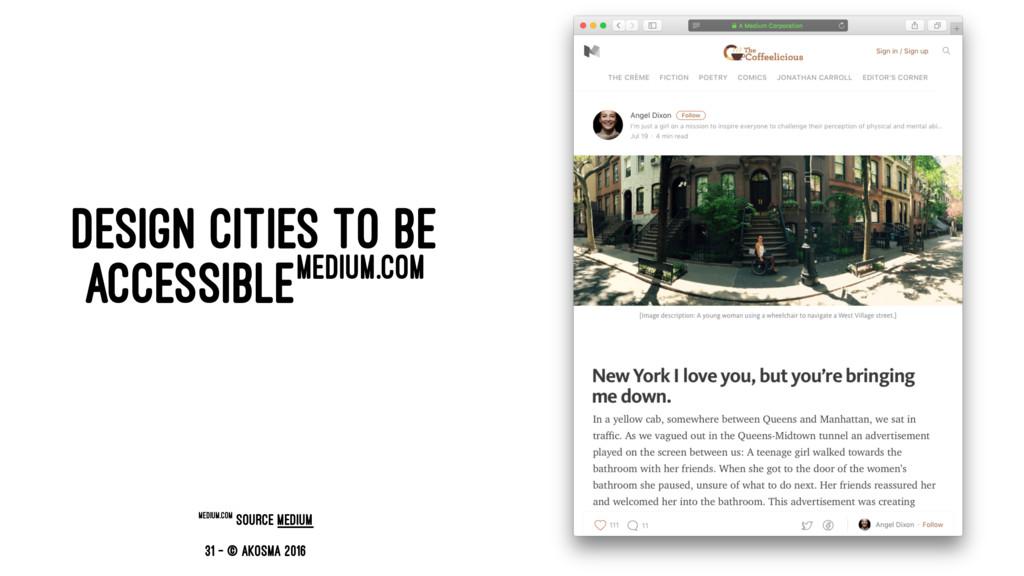 DESIGN CITIES TO BE ACCESSIBLEMEDIUM.COM medium...